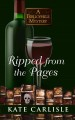 Ripped from the pages : a bibliophile mystery / [Large Print Edition]