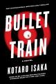 Bullet train : a novel
