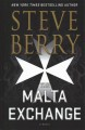 The Malta exchange / [Large Print Edition]