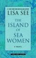 The Island of sea women / [Large Print Edition]