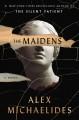 The Maidens [Large Print Edition]