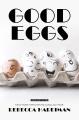 Good eggs [Large Print Edition]