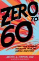 Zero to 60 : a teen