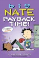 Big Nate. Payback time!