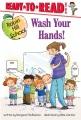 Wash your hands! [Beginning Reader]