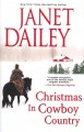 Christmas in cowboy country / [pbk.]