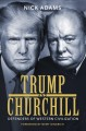 Trump and Churchill : Defenders of Western Civilization