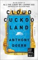 Cloud cuckoo land : a novel [Large Print Edition]