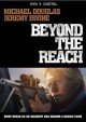 Beyond the reach [DVD]