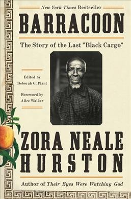 """Cover of Barracoon: The Story of the Last """"Black Cargo"""""""
