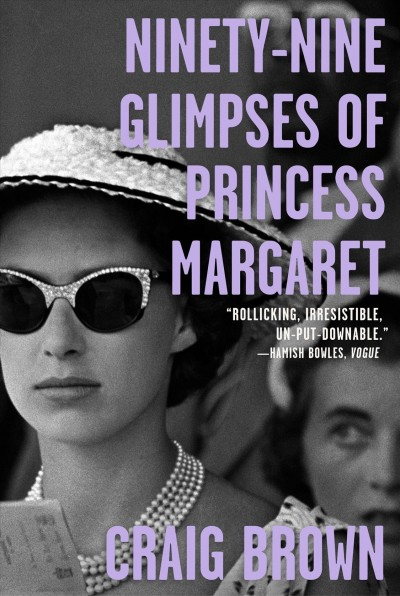 Cover of Ninety-Nine Glimpses of Princess Margaret