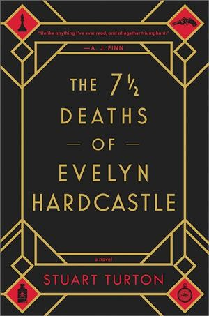 Cover of The 7 1/2 Deaths of Evelyn Hardcastle