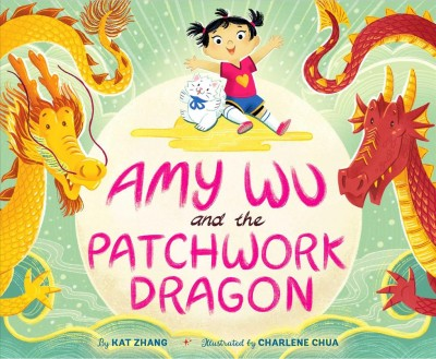 Cover of Amy Wu and the Patchwork Dragon