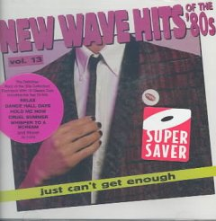 New Wave Hits of the '80s (Volume 13)