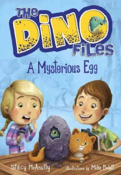 The Dino Files: A Mysterious Egg