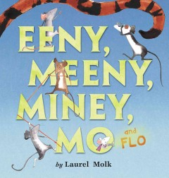 Eeny, Meeny, Miney, Mo and Flo!