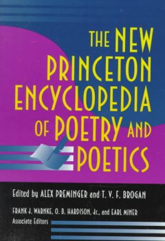 New Princeton Encyclopedia of Poetry and Poetics