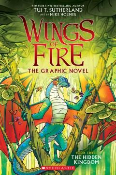 Wings of Fire: The Hidden Kingdom