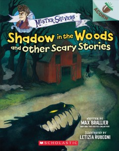 Shadow in the Woods and Other Scary Stories