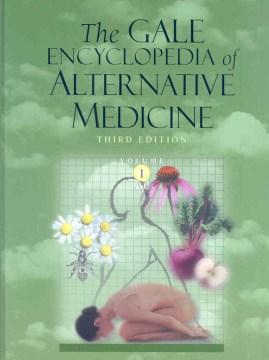 Gale Encyclopedia of Alternative Medicine