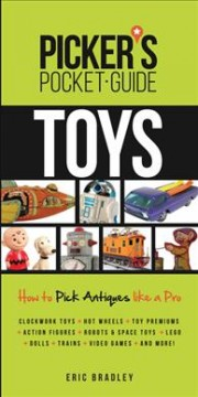 Toys: How to Pick Antiques Like A Pro