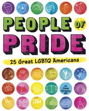 People of Pride: 25 Great LGBTQ Americans