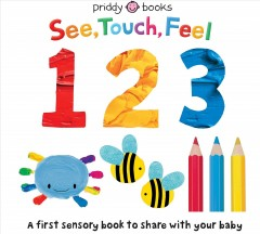 See, Touch, Feel 123