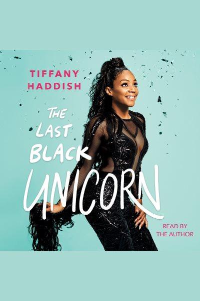 Audiobook cover of The Last Black Unicorn.