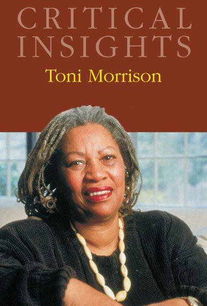 Cover of Critical Insights: Toni Morrison