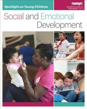 Enfoque en los niños pequeños: desarrollo social y emocional, portada de libro