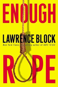 Enough rope : collected stories / Lawrence Block.