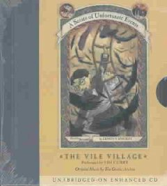 The vile village (4 CDs) / Lemony Snicket.
