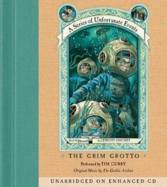 The grim grotto / by Lemony Snicket.