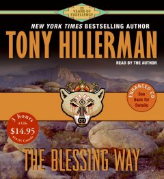 The blessing way [sound recording] by Tony Hillerman.