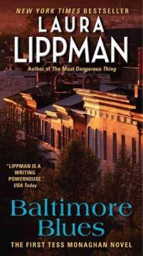 Baltimore blues / Laura Lippman.