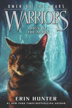 Sign of the moon / Erin Hunter.