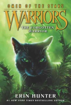 The forgotten warrior / Erin Hunter.