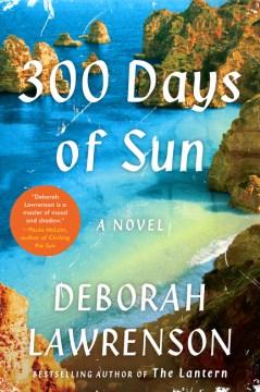 300 days of sun / Deborah Lawrenson.