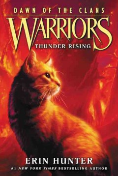 Thunder rising by Erin Hunter.