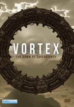 Vortex: The Dawn of Sovereignty