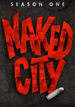 Naked city. Season one.