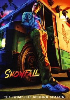 Snowfall : complete first season / FX Productions ; created by Eric Amadio, John Singleton, Dave Andron.