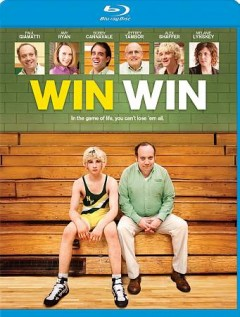 Win win / Fox Searchlight Pictures presents in association with Everest Entertainment ; produced by Mary Jane Skalski, Michael London, Lisa Maria Falcone, Tom McCarthy ; screenplay by Tom McCarthy ; directed by Tom McCarthy.