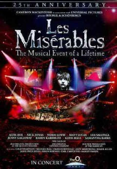 Les misérables : in concert, the 25th anniversay / Cameron MacKintosh in association with Universal Pictures.