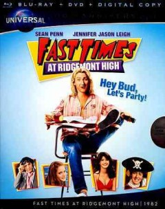 Fast times at Ridgemont High / Refugee Films ; a Universal Picture ; produced by Art Linson and Irving Azoff ; directed by Amy Heckerling ; screenplay by Cameron Crowe.