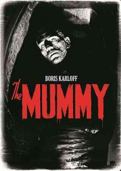 The mummy / a Universal picture ; Carl Laemmle presents ; produced by Carl Laemmle, Jr. ; screen play, John L. Balderston ; directed by Karl Freund.