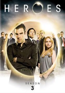 Heroes. Season 3 / NBC Universal Television ; Tailwind Productions; Universal Media Studios.