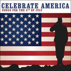 Celebrate America Songs for the 4th of July, book cover