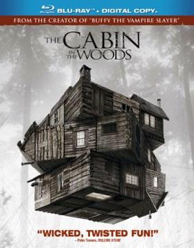 The cabin in the woods / director, Drew Goddard ; writers, Joss Whedon, Drew Goddard ; producer, Joss Whedon.