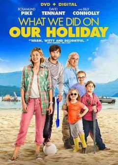 What we did on our holiday . by producers, David M. Thompson, Dan Winch ; writers/directors, Andy Hamilton & Guy Jenkin.
